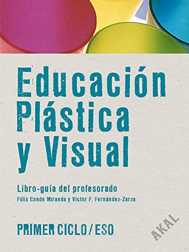 9788446022046: Educación Plástica y Visual Primer Ciclo ESO (Enseñanza secundaria) - 9788446022046