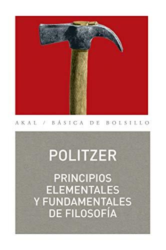 9788446022107: Principios elementales y fundamentales de filosofía (Básica de Bolsillo)