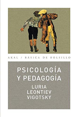 PSICOLOGIA Y PEDAGOGIA: LURIA/ LEONTIEV/ VIGOTSKY