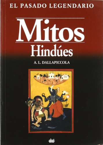 9788446022329: Mitos hindues / Hindu Myths (Pasado Legendario) (Spanish Edition)