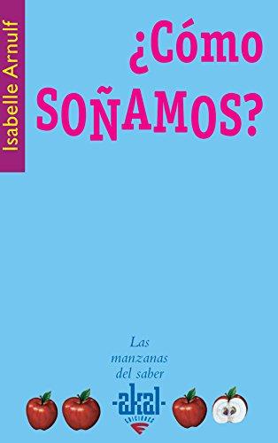 9788446022473: Como sonamos? / As We Dream (Las Manzanas Del Saber) (Spanish Edition)
