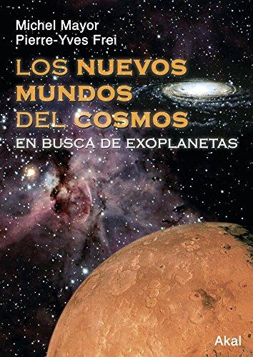 9788446022572: Los nuevos mundos del cosmos: 17 (Astronomía)