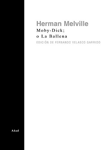 MOBY-DICK O LA BALLENA: MELVILLE, HERMAN