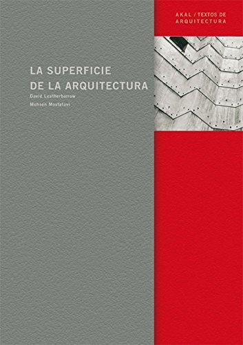 La superficie de la arquitectura/ The Surface Of The Architecture (Spanish Edition): ...