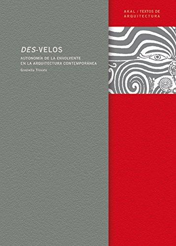 9788446023180: Des-velos (Textos de arquitectura)