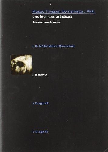 Tecnicas artisticas. Cuaderno de actividades.El Barroco: Museo Thyssen-Bornemisza