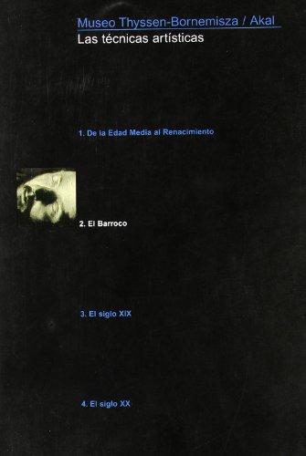 Tecnicas artisticas. Libro.El Barroco: Museo Thyssen-Bornemisza