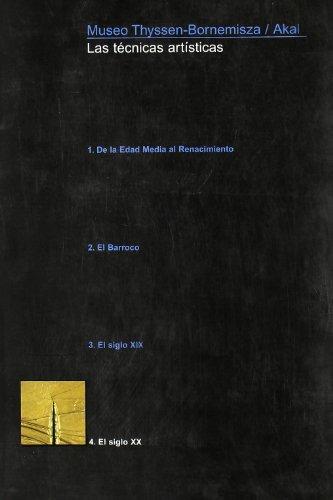 9788446023500: Las técnicas artísticas 4 (Thyssen)