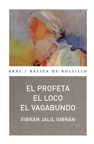 9788446023524: El profeta. El loco. El vagabundo (Básica de Bolsillo)