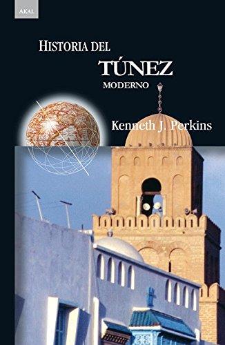 9788446023555: Historia del Túnez moderno (Historias)