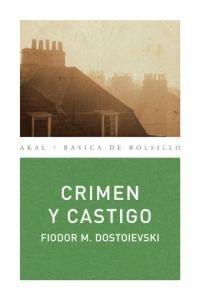 Crimen y castigo/ Crime and Punishment (Spanish Edition) [Paperback] by Dosto. - Dostoievski, Fiódor M.
