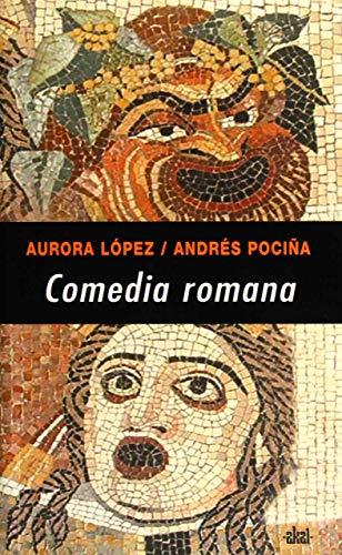 9788446023746: Comedia romana/ Roman Comedy (Serie Interdisciplinar) (Spanish Edition)