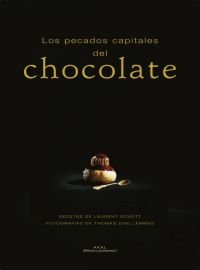 9788446023845: Los Pecados Capitales Del Chocolate/ the Capital Sins of Chocolate (Biblioteca Gastronomica) (Spanish Edition)