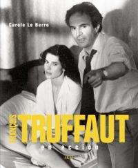 9788446023968: François Truffaut : en acción