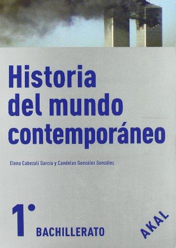 9788446024071: Historia del mundo contemporáneo 1º Bachillerato