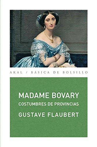 9788446024248: Madame Bovary/ Madame Bovary: Costumbres De Provincias/ Customs of Provinces (Spanish Edition)