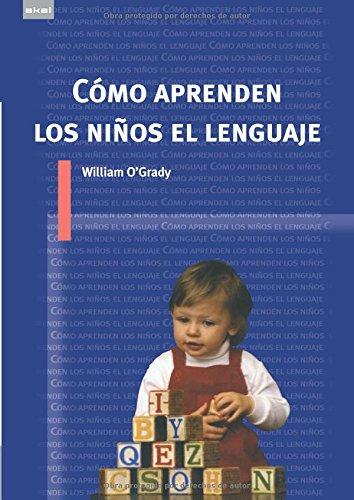 9788446024354: Cómo aprenden los niños el lenguaje (Spanish Edition)