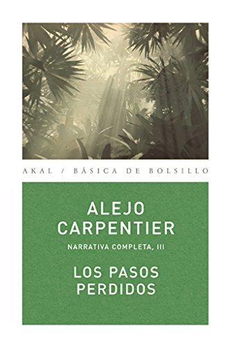 9788446024477: Pasos perdidos/ Lost Steps (Spanish Edition)