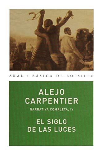 El siglo de las luces/ The Century: Carpentier, Alejo