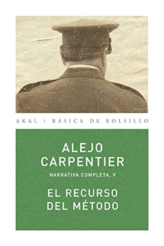 9788446024507: 5: El recurso del método / Reasons of State: Narrativa Completa / Complete Narrative (Básica De Bolsillo) (Spanish Edition)