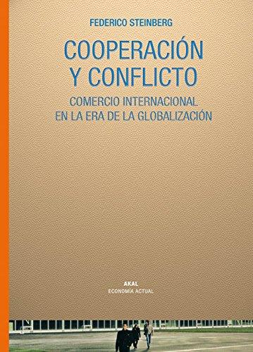 9788446025139: Cooperación y Conflicto (Economía actual)