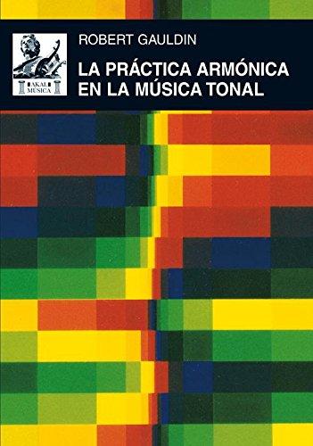 GAULDIN HARMONIC PRACTICE IN TONAL MUSIC PDF