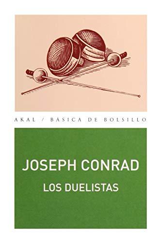 9788446025238: Los duelistas (Básica de Bolsillo)