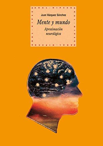 Mente y mundo / Mind and World: Juan Vazquez Sanchez