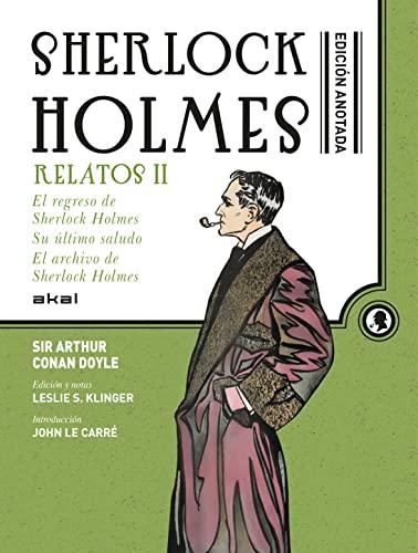 SHERLOCK HOLMES ANOTADO RELATOS II. EL REGRESO: CONAN DOYLE, ARTHUR