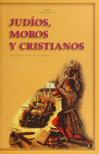 Judios, moros y cristianos/ Jews, Moors And: Aa. Vv