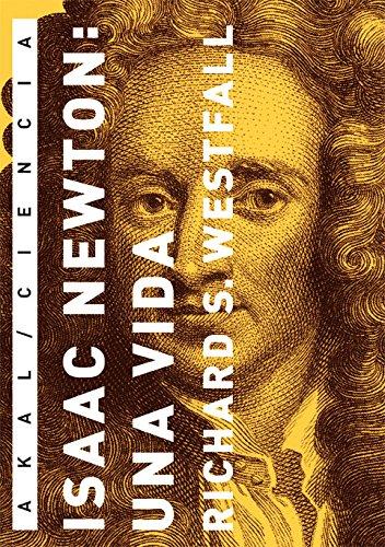 9788446025658: Isaac Newton: una vida