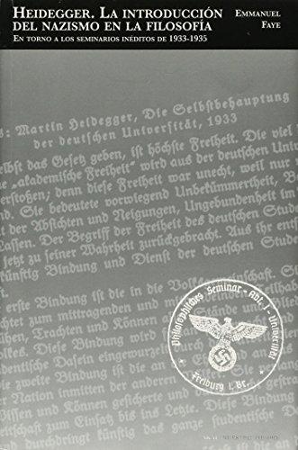 9788446025849: Heidegger, la introducción del nazismo en la filosofía / Heidegger, the introduction of Nazism into philosophy: En torno a los seminarios inéditos de ... Seminars 1933-1935 (Spanish Edition)