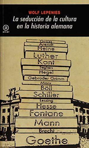 9788446025931: La seducción de la cultura en la historia alemana (Universitaria)