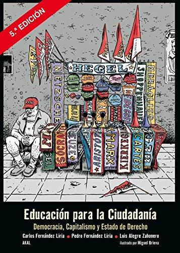 EDUCACIÓN PARA LA CIUDADANÍA DEMOCRACIA, CAPITALISMO Y ESTADO DE DERECHO - ALEGRE ZAHONERO, LUIS;BRIEVA, MIGUEL;FERNÁNDEZ LIRIA, CARLOS;FERNÁNDEZ LIRIA, PEDRO