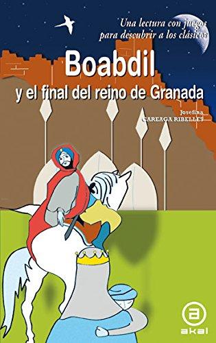 9788446026754: boabdil y el final del reino de granada