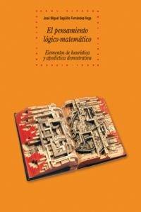 EL PENSAMIENTO LOGICO-MATEMATICO: Elementos de heurística y apodíctica demostrativa: ...