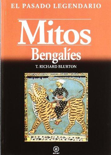 9788446026990: Mitos bengalíes (El pasado legendario)