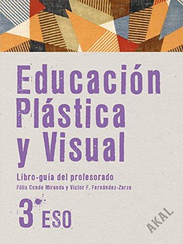 9788446027072: Educación Plástica y Visual 3º ESO Libro del Profesor + CD (Enseñanza secundaria)