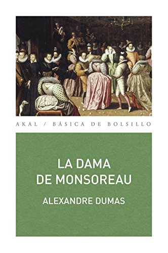 LA DAMA DE MONSOREAU: Dumas, Alexandre