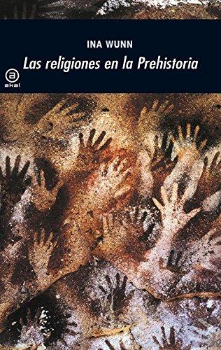 9788446027683: Las religiones en la Prehistoria (Spanish Edition)
