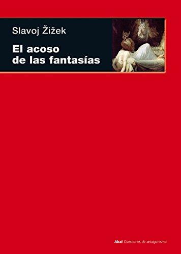 9788446027720: El acoso de las fantasías (Spanish Edition)