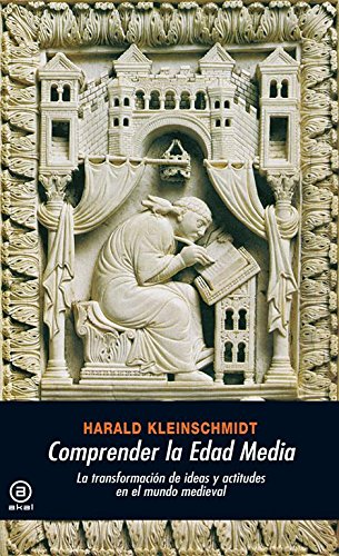 9788446027744: Comprender la edad media / Understanding the Middle Ages (Spanish Edition)