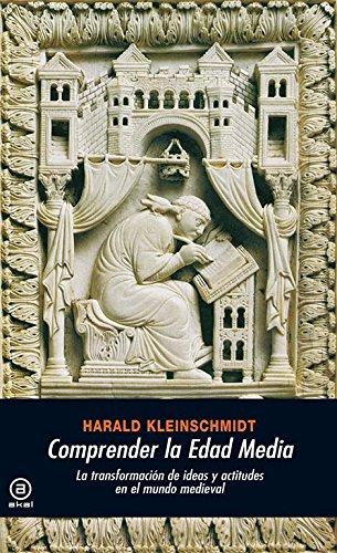 9788446027744: Comprender la Edad Media: La transformación de ideas y actitudes en el mundo medieval (Universitaria)