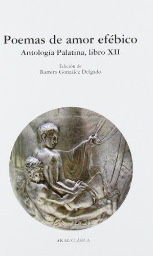 9788446028031: Poemas de amor efébico : antología palatina, libro XII