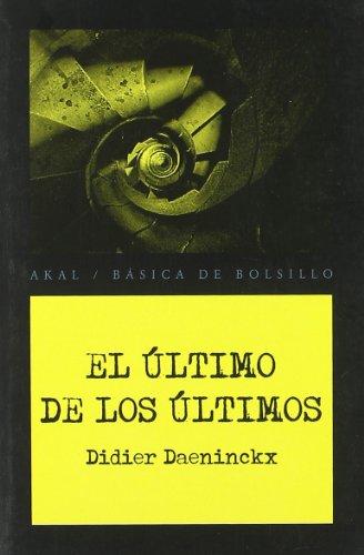 9788446028369: El último de los últimos (Básica de Bolsillo - Serie Novela Negra)