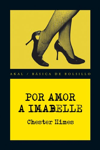 Por amor a Imabelle / For the: Himes, Chester