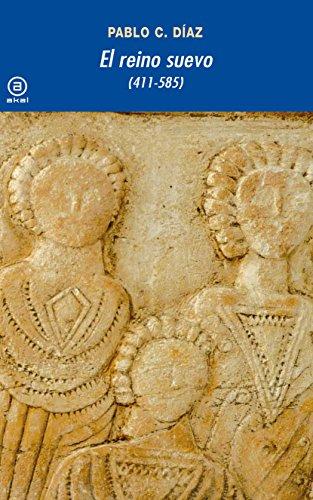 9788446028505: El reino suevo (411-585) (Universitaria) (Spanish Edition)