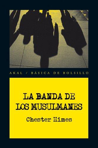 9788446028543: La banda de los musulmanes / The Muslims band (Spanish Edition)
