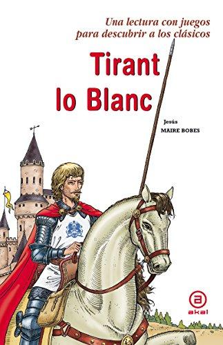 9788446028550: Tirant lo Blanc (Para descubrir a los clásicos)