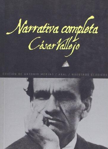 9788446028567: Narrativa completa / Complete Narrative (Nuestros Clasicos / Our Classics) (Spanish Edition)
